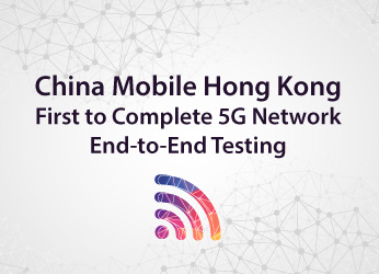 China mobile hong kong china mobile hong kong first to complete 5g network end to end testing fandeluxe Images